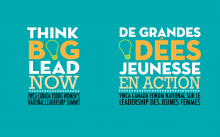 YWCA CANADA'S THINK BIG! LEAD NOW! YOUNG WOMEN'S NATIONAL LEADERSHIP SUMMIT
